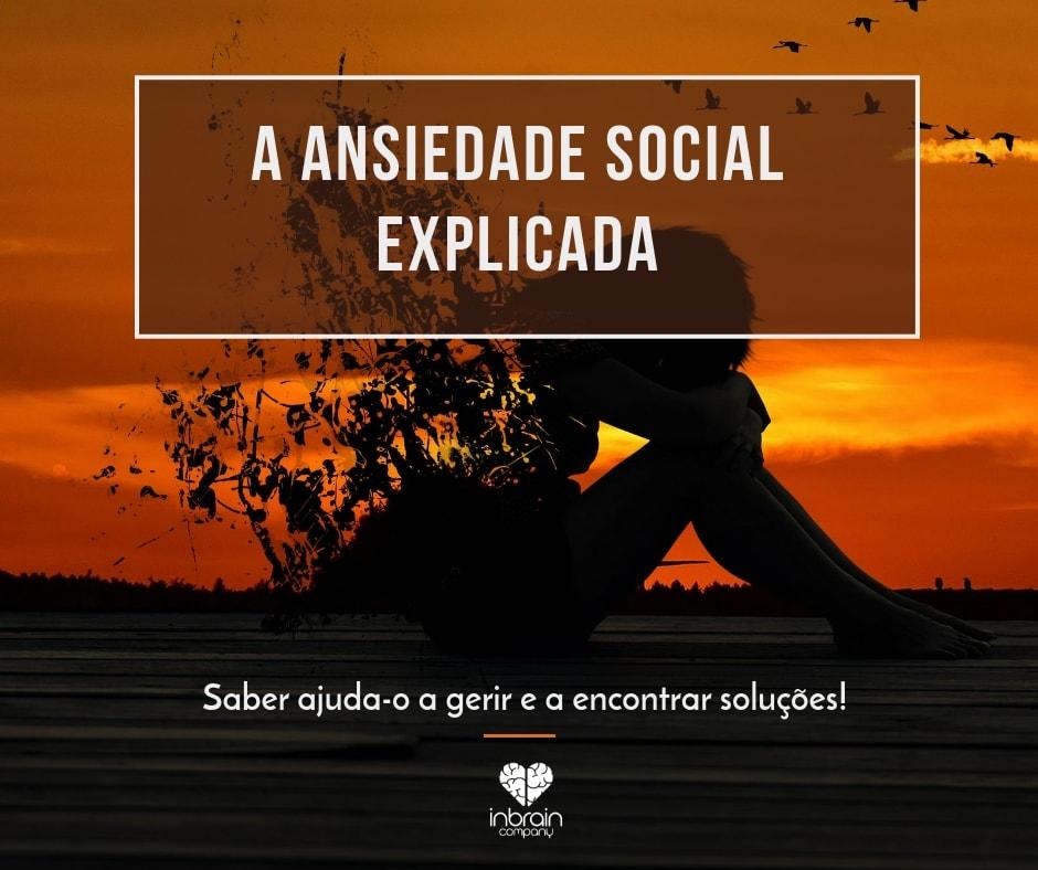 A ansiedade social explicada